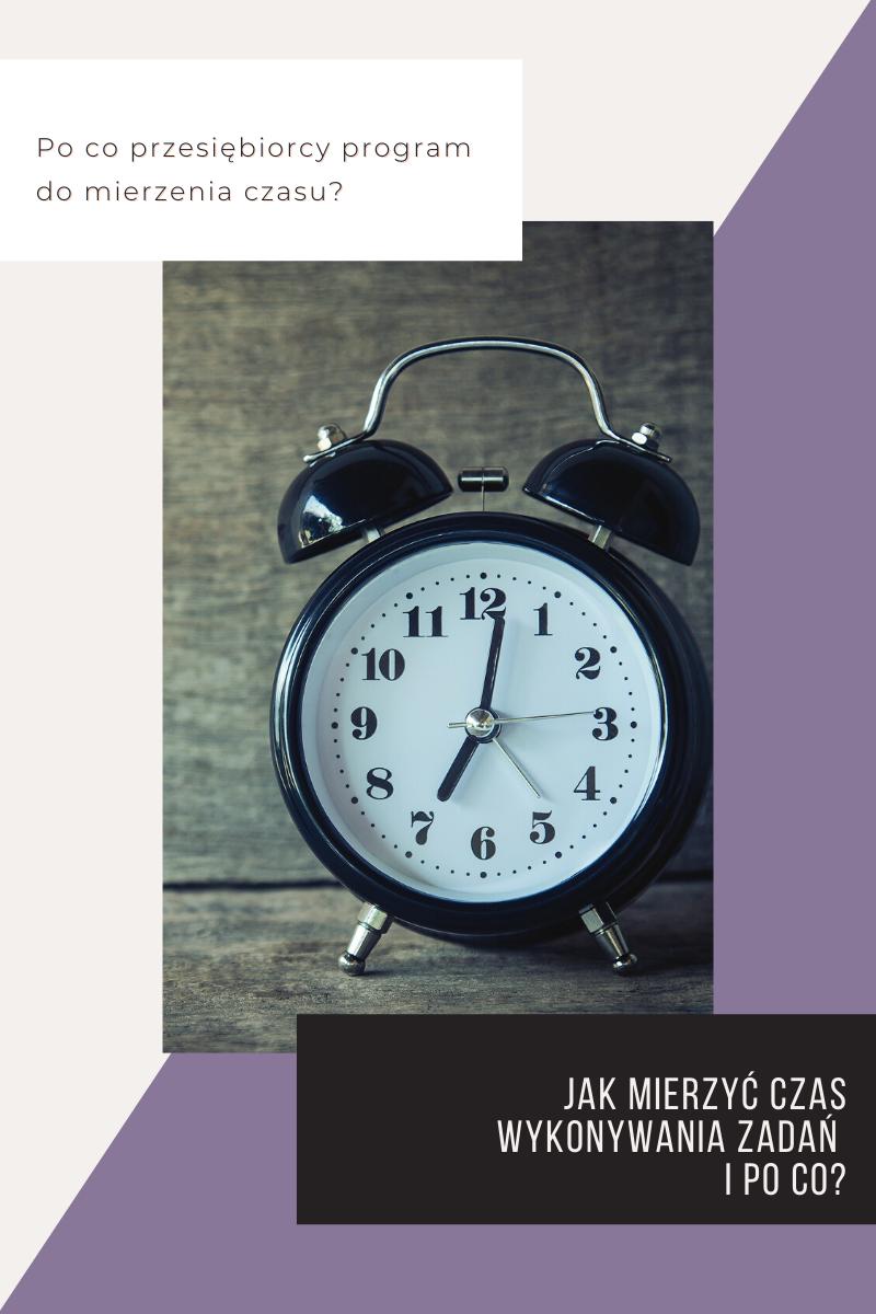 Jak mierzyć czas wykonywania zadań i po co to przedsiębiorcy? Obrazek do wpisu z zegarkiem.